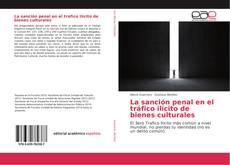 Portada del libro de La sanción penal en el tráfico ilícito de bienes culturales