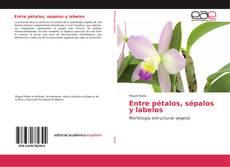 Copertina di Entre pétalos, sépalos y labelos