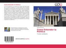 Bookcover of Como Entender la Politica