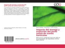 Portada del libro de Impacto del manejo y evolución del perfil salino de suelos hortícolas