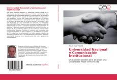 Copertina di Universidad Nacional y Comunicación Institucional