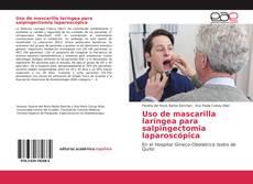 Copertina di Uso de mascarilla laríngea para salpingectomia laparoscópica