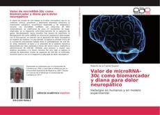 Couverture de Valor de microRNA-30c como biomarcador y diana para dolor neuropático