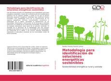 Metodología para identificación de soluciones energéticas sostenibles kitap kapağı