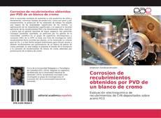 Portada del libro de Corrosion de recubrimientos obtenidos por PVD de un blanco de cromo
