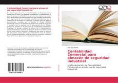 Bookcover of Contabilidad Comercial para almacén de seguridad industrial