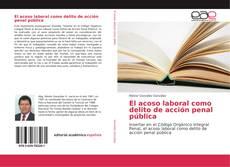 Copertina di El acoso laboral como delito de acción penal pública