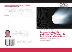 Copertina di Implementación exitosa de TPM en la industria colombiana