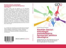 Обложка Gestión Social: estrategia metodológica-formación político ideológica