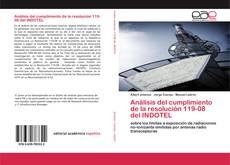 Copertina di Análisis del cumplimiento de la resolución 119-08 del INDOTEL