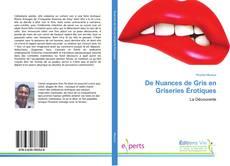 Buchcover von De Nuances de Gris en Griseries Érotiques