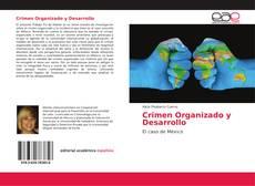 Bookcover of Crimen Organizado y Desarrollo