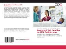 Ansiedad del familiar en UCI Pediátricos kitap kapağı