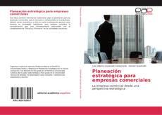 Copertina di Planeación estratégica para empresas comerciales