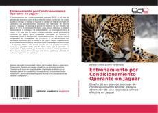 Обложка Entrenamiento por Condicionamiento Operante en Jaguar