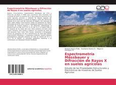 Bookcover of Espectrometría Mössbauer y Difracción de Rayos X en suelos agrícolas