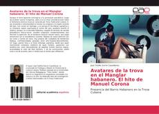 Portada del libro de Avatares de la trova en el Manglar habanero. El hito de Manuel Corona