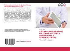 Portada del libro de Sistema Hospitalario de Gestión Clínica Asistencial y Administrativa