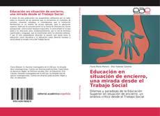 Portada del libro de Educación en situación de encierro, una mirada desde el Trabajo Social