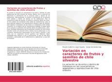 Capa do livro de Variación en caracteres de frutos y semillas de chile silvestre