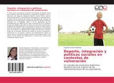 Bookcover of Deporte, integración y políticas sociales en contextos de vulneración