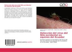 Detección del virus del Nilo occidental en equinos del Ecuador的封面