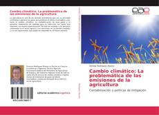 Portada del libro de Cambio climático: La problemática de las emisiones de la agricultura