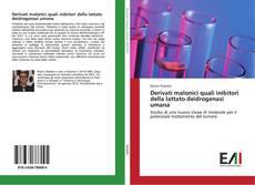 Borítókép a  Derivati malonici quali inibitori della lattato deidrogenasi umana - hoz