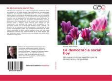 Portada del libro de La democracia social hoy