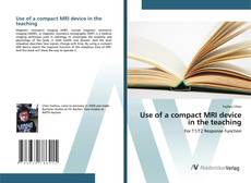 Use of a compact MRI device in the teaching的封面