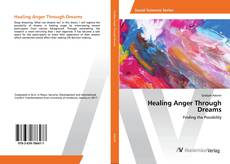 Portada del libro de Healing Anger Through Dreams