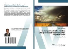 Bookcover of Höchstpersönliche Rechte und geschlechtszuweisende Operationen