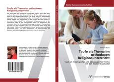 Buchcover von Taufe als Thema im orthodoxen Religionsunterrricht