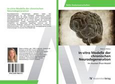Buchcover von In-vitro Modelle der chronischen Neurodegeneration