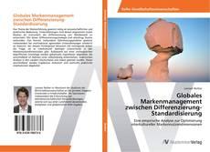 Обложка Globales Markenmanagement zwischen Differenzierung-Standardisierung