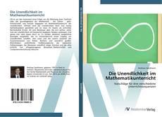 Buchcover von Die Unendlichkeit im Mathematikunterricht