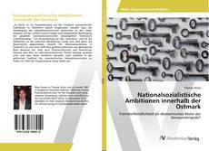 Copertina di Nationalsozialistische Ambitionen innerhalb der Ostmark