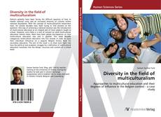 Copertina di Diversity in the field of multiculturalism