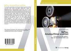 Buchcover von RePlay. Amateurfilmer erzählen