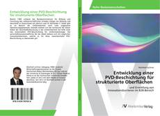 Buchcover von Entwicklung einer PVD-Beschichtung für strukturierte Oberflächen