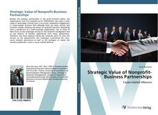 Bookcover of Strategic Value of Nonprofit-Business Partnerships