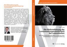 Bookcover of Die Wahrnehmung der Luxusmarkenpersönlichkeit bei Luxusmarken