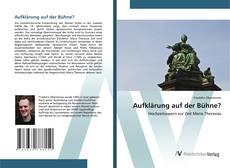 Bookcover of Aufklärung auf der Bühne?