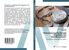 """Borítókép a  """"Orientierungsfördernde Angebote für Heimbewohner"""" - hoz"""