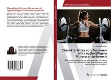 Buchcover von Charakteristika von Personen mit regelmäßigem Fitnesscenterbesuch