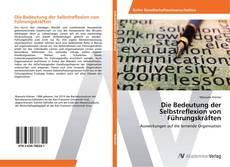 Buchcover von Die Bedeutung der Selbstreflexion von Führungskräften