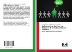 Borítókép a  Adiponectina: barriera tra l'eccesso di tessuto adiposo e l'obesità - hoz