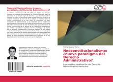 Bookcover of Neoconstitucionalismo: ¿nuevo paradigma del Derecho Administrativo?