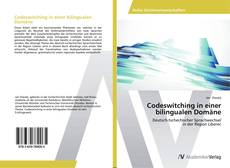 Buchcover von Codeswitching in einer bilingualen Domäne