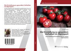Buchcover von Die Einstellung zu gesundem Verhalten im Alpinsport